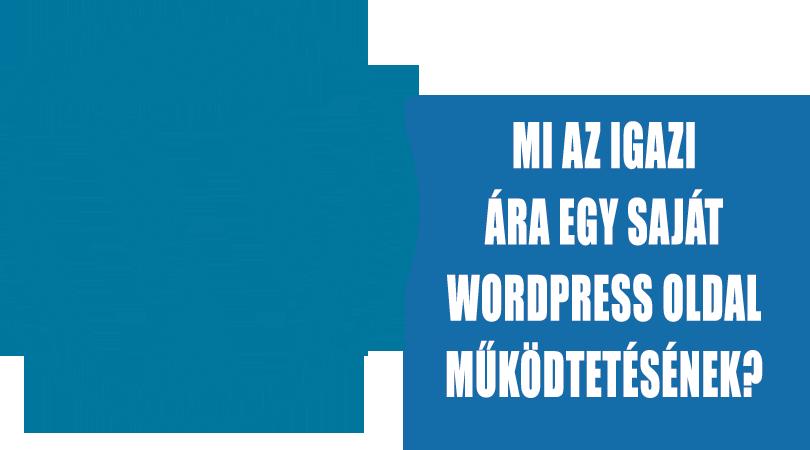 Egy WordPress oldal működtetésének igazi ára