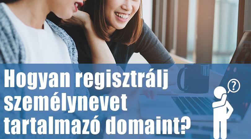 Hogyan regisztrálj személynevet tartalmazó domaint?